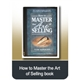 How to Master the Art of Selling Book