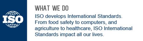 ISO - International Organization for Standardiz.